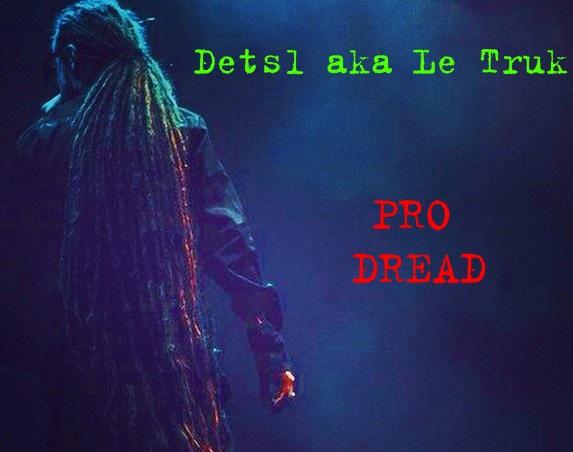 Pro Dread. Detsl aka Le Truk: Вся ПРАВДА о дредах